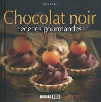 Chocolat noir : recettes gourmandes