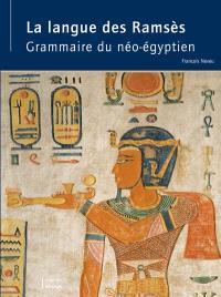 La langue des Ramsès : grammaire du néo-égyptien