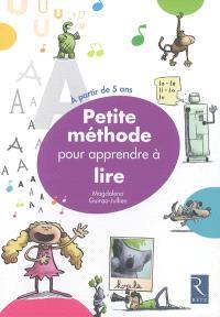 Petite méthode pour apprendre à lire : à partir de 5 ans
