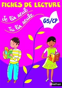 Je lis seul, tu lis seule : cycle des apprentissages fondamentaux GS-CP, fiches de lecture