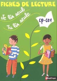 Je lis seul, tu lis seule CP-CE1 : fiches de lecture