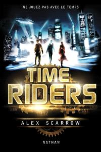 Time riders. Volume 1