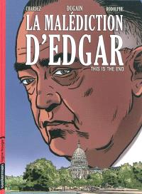 La malédiction d'Edgar. Volume 3, This is the end