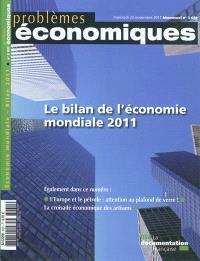 Problèmes économiques. n° 3031, Le bilan de l'économie mondiale 2011