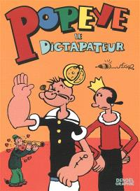 Popeye. Volume 2, Le dictapateur