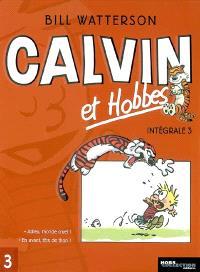 Calvin et Hobbes : intégrale. Volume 3, Adieu, monde cruel ! *** En avant, tête de thon !