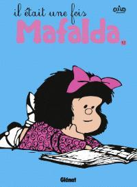 Mafalda. Volume 12, Il était une fois Mafalda