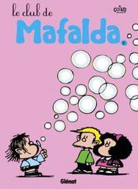 Mafalda. Volume 10, Le club de Mafalda