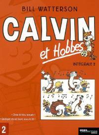 Calvin et Hobbes : intégrale. Volume 2, Chou bi dou wouha ! *** Quelque chose bave sous le lit !