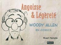 Woody Allen en comics. Volume 1, Angoisse & légèreté