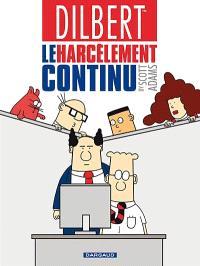 Dilbert. Volume 2, Le harcèlement continu