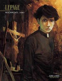 Muchacho : coffret collector, tomes 1 et 2