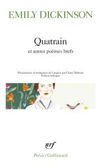 Quatrains : et autres poèmes brefs