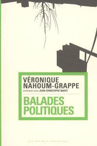 Balades politiques : entretiens avec Jean-Christophe Marti