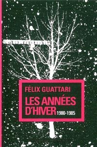 Les années d'hiver : 1980-1985