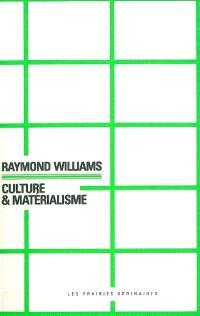 Culture & matérialisme