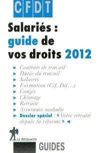 Salariés : guide de vos droits 2012