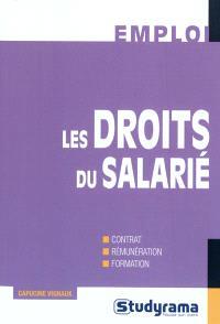 Les droits du salarié : contrat, rémunération, formation