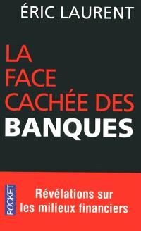 La face cachée des banques : scandales et révélations sur les milieux financiers