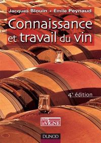 Connaissance et travail du vin : oenologie pratique