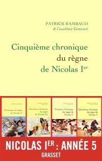 Chronique du règne de Nicolas Ier, Cinquième chronique du règne de Nicolas Ier