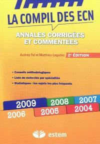 La compil des ECN : annales 2004-2009 corrigées et commentées