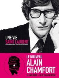 Une vie Saint-Laurent