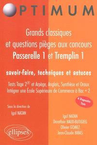 Grands classiques et questions pièges aux concours Passerelle 1 et Tremplin 1 : savoir-faire, techniques et astuces
