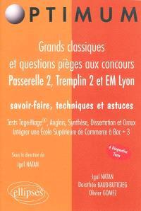 Grands classiques et questions pièges aux concours Passerelle 2, Tremplin 2 et EM Lyon : savoir-faire, techniques et astuces