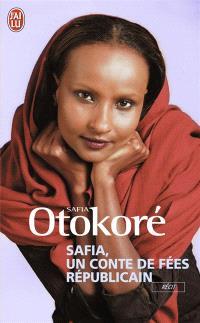 Safia, un conte de fées républicain