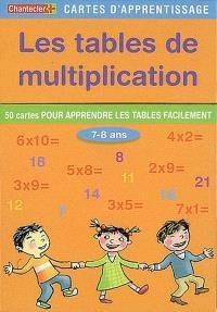 Les tables de multiplication : 50 cartes pour apprendre les tables facilement, 7-8 ans