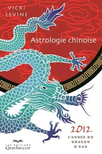Astrologie chinoise 2012