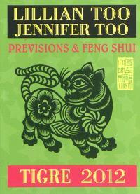 Tigre 2012 : prévisions & feng shui
