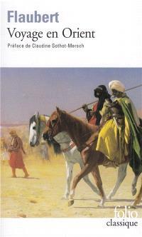 Voyage en Orient (1849-1851) : Egypte-Liban, Palestine, Rhodes, Asie mineure, Constantinople, Grèce, Italie