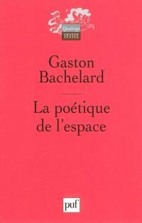 La poétique de l'espace