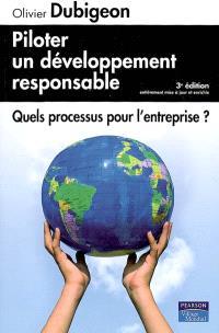 Piloter un développement responsable : quels processus pour l'entreprise ?