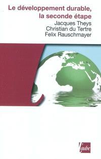 Le développement durable, la seconde étape