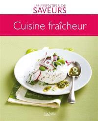 Cuisine fraîcheur