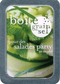 Boîte grain de sel pour des salades party : 50 recettes