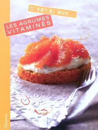 Les agrumes vitaminés