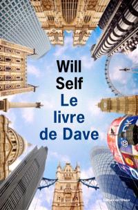 Le livre de Dave : une révélation du passé récent et de l'avenir lointain