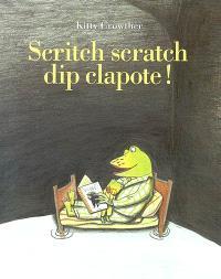Scritch scratch dip clapote !