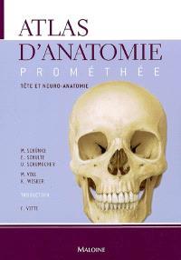 Atlas d'anatomie Prométhée. Volume 3, Tête et neuro-anatomie