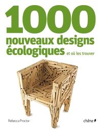 1.000 nouveaux designs écologiques et où les trouver