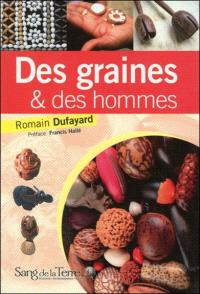 Des graines et des hommes : les perles végétales du monde, entre esthétique et symbolique