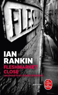 Une enquête de l'inspecteur Rebus, Fleshmarket close