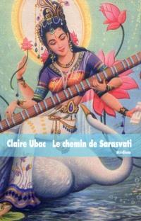 Le chemin de Sarasvati