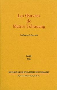 Les oeuvres de maître Tchouang
