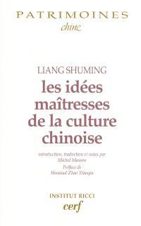 Les idées maîtresses de la culture chinoise