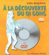 A la découverte du qi gong